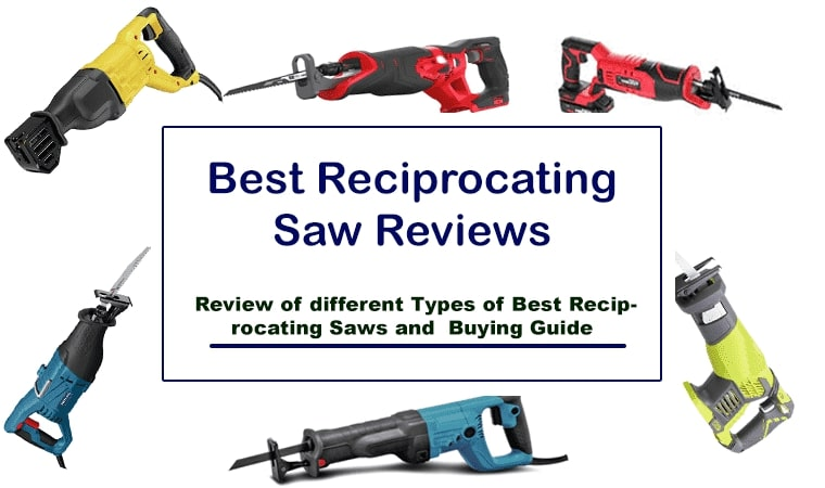 Best Reciprocating Saw Reviews and Buying Guide 2021