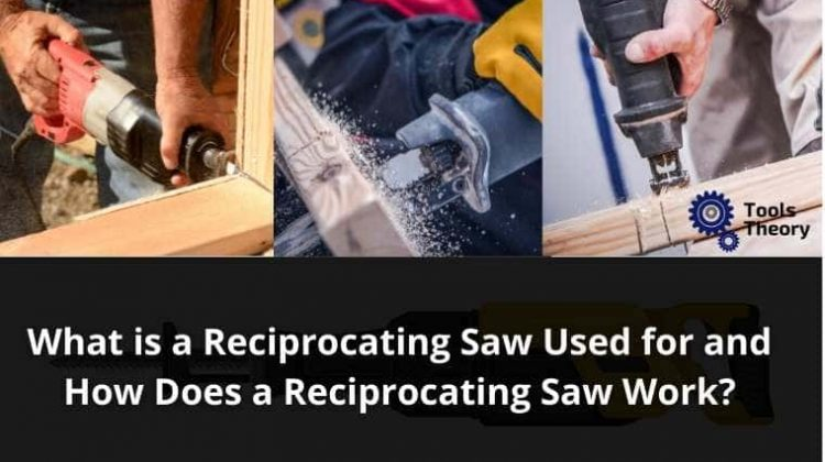 Reciprocating Saw Used For